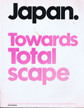 Japan Towards Totalscape